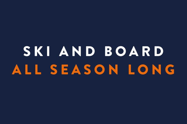 Ski and Board All Season Long