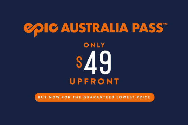 Epic Australia Pass Deposit